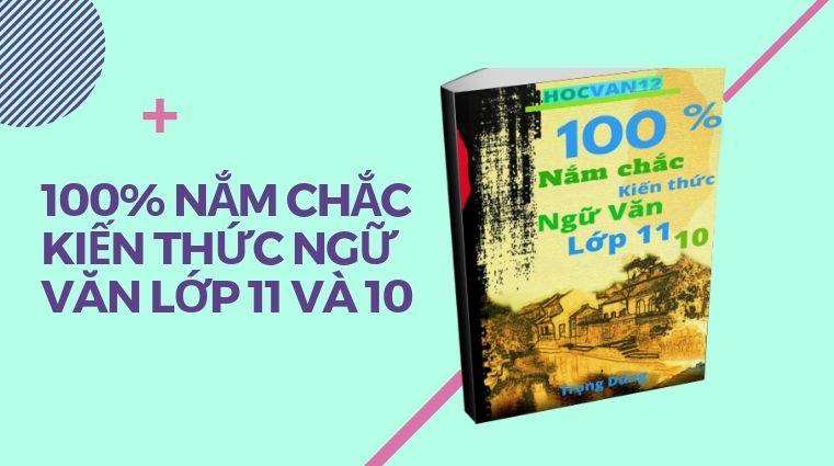 Giới Thiệu EBOOK 100% Nắm Chắc Kiến Thức Ngữ Văn 12 1