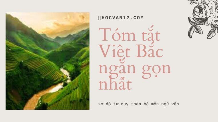 Tóm tắt Việt Bắc ngắn gọn nhất 3