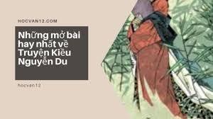 Những mở bài hay nhất về Truyện Kiều Nguyễn Du 3